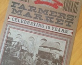 2013 FARMERS MARKET Letterpress Poster - vintage photo truck farmers