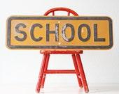 Vintage School Sign