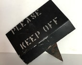 Please Keep Off Vintage Metal Yard Sign Grass Planter Yard Art Warning Marker