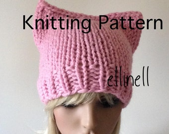 Knitting PATTERN Pussy Hat DIY - NOT a completed Hat, Kitty Hat, Women's March Knit hat, Fox Hat Chunky beanie, ears, animal