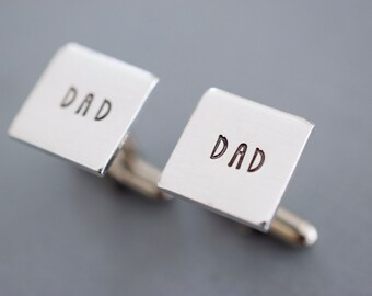 Dad Cufflinks - Square Cufflinks - Aluminum Hand stamped Custom Cuff links