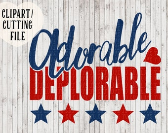 adorable deplorable svg, trump svg, patriotic svg, president svg, vinyl designs, svg cut files, silhouette files, cricut files, election svg