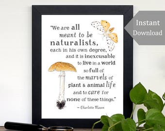 Nature Printable - Meant to be Naturalists - 8x10 - Charlotte Mason Quote, Wild + Free, Inspirational Printable, School Room Wall Art
