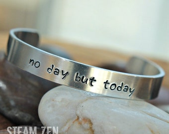 Rent No Day But Today Hand stamped Cuff Bracelet - Rent Fan Gift - Broadway Fan Gift - Fandom Gift