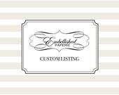 Custom Listing for Ladylaura007