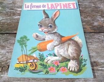Vintage 1970/70s French children's book La ferme de Lapinet