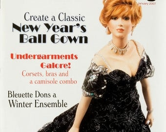 Doll Crafter & Costuming Magazine January, 2007, 2 pullout patterns,Corsets, Bras, Camisole, New Years gown, Excellent condition