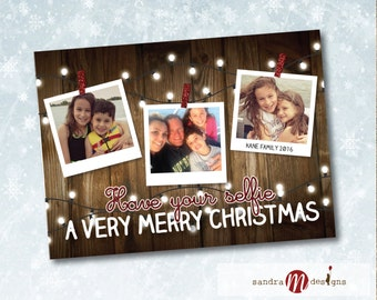 Holiday Photo Card HAVE YOUR SELFIE a Merry Christmas