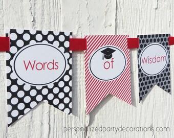 Words Of Wisdom, Graduation Words Of Wisdom, Graduation Banner, Graduation Party Décor, Choose The Colors