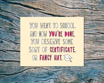 Certificate or Fancy Hat - A2 folded note card & envelope - Funny Graduation Card - SKU 342