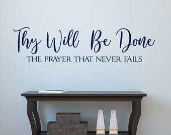 Thy Will Be Done vinyl wall decal, prayer decor, faith wall quotes, farmhouse Christian wall words