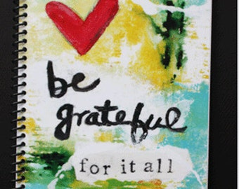 "Be Grateful for it All 5.5"" x 8.5"" Coil Bound Gratitude Journal, Wholesale Gratitude Journals, Journal, Gratitude"