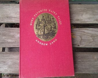 More Favorite Fairy Tales  Andrew Lang First US Edition 1967 vintage books SALE!