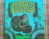 Reserved for Deb--Country Remedies:  Wonderful 1979 Book, Chock Full of Receipes and Potions!  R