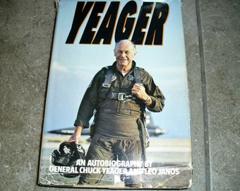Vintage Book Yeager An Autobiography by General Chuck Yeager and Leo Janos