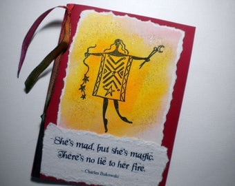 FIERY SPIRIT ~ Mixed Media Greeting Card with quote by Charles Bukowski