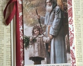 SPECIAL PRICE Handmade Christmas Card Featuring Vintage Santa Claus and Child Postcard With Believe Theme