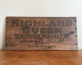 Holiday Sale. Vintage Scottish Highland Queen Whisky Crate Wall Hanging. Bar. Man Cave.