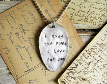 """Spoon Necklace, Stamped Spoon Necklace Spoon Jewelry """"I know the plans I have for you"""", Inspirational Jewelry, Silver Spoon Pendant Necklace"""