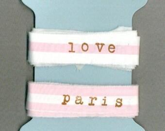 4 YARDS, love, Paris, pink, hand stamped, fabric ribbon, cotton, gift wrap,french ribbon ,paris apt 1297 6