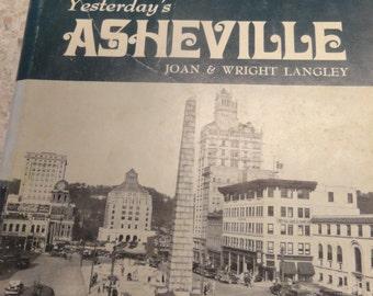 Vintage ASHEVILLE Book Yesterday's Asheville 1975