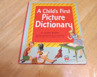 A Child's First Picture Dictionary By Lilian Moore