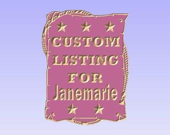 Custom Listing For Janemarie