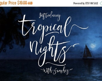 80% Off SALE Tropical Nights Script Font - Digital Typeface - Hand drawn Type