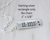 stamped coordinates rectangle only - no chain | hand stamped sterling silver disc tag | location pendant | latitude longitude