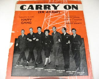 "Vintage 1940's Sheet Music featuring The Happy Gang, ""Carry ON"""