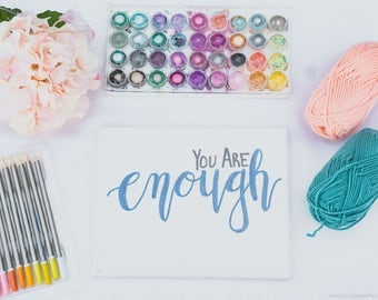 You Are Enough Canvas Painting - Wall Quotes -Office Decor - Home Decor - Wall Art - Signs - Handpainted Sign - Home and Living