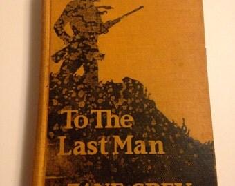 To the Last Man Zane Grey 1922 hard cover