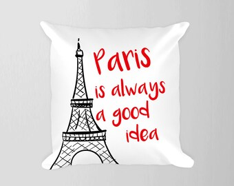 Paris Pillow, Paris is always a good idea Pillow, Eiffel Tower Pillow, Red Black Eiffel, Paris France Pillow, Travel Nursery Decor, Travel