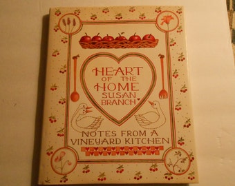 Heart of the Home Susan Branch 1986 cookbook HB w/ dustcover