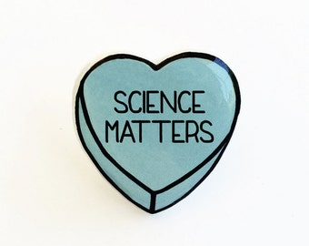 Science Matters - Anti Conversation Pink Heart Pin Brooch Badge