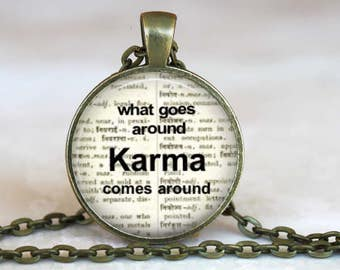 Karma...What Goes Around Comes Around..Dictionary page..Inspirational Glass Pendant, Necklace or Key Ring