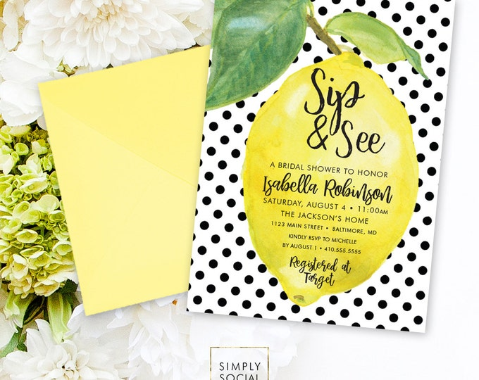 Lemon Bridal Shower Invitation - Fresh Lemon with Black and White Polka Dots Sip and See Printable Fresh Squeezed Lemonade Main Squeeze