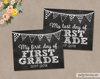 First & Last Day of 1st Grade Chalkboard Printable Sign - Printable First Day of Elementary School Sign 2017 - 2018 - INSTANT DOWNLOAD - 500
