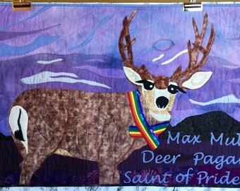 Max Mule Deer, Pagan Saint of Pride