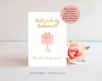 Will You Be My Bridesmaid, be my maid of honor, wedding card, pink wedding cake, gold foil, bridesmaid proposal, watercolor card, printable