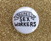 Respect Sex Workers Pin
