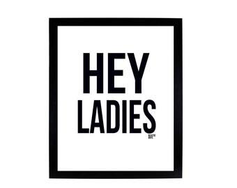 Hey Ladies - Beastie Boys 8x10 Digital Print