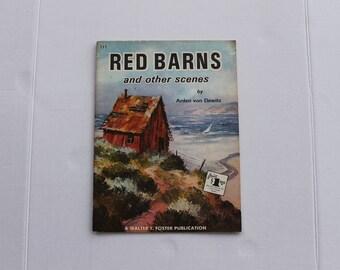 Red Barns and Other Scenes Vintage Art Instruction Magazine by Arden Von Dewitz