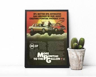 1980s Vehicle • Orange and Black • Man Cave Decor • Orange Hatchback Car • Pontiac Phoenix • More Pontiac To The Gallon • GM Gas Mileage Ad