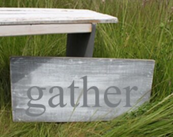 Distressed Aged Pine Wood Wall Art GATHER Sign