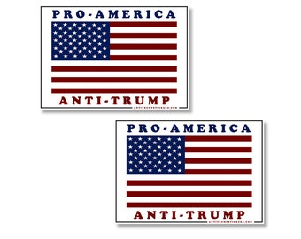 """Anti Trump """"Pro America / Anti Trump"""" Stickers Decals 2 pack Car RV Truck"""