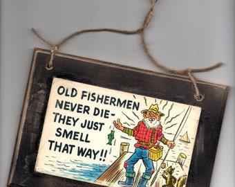 Vintage  Postcard Hanging Sign Door Hanger Smelly Old  Fisherman  Office Rustic Decor Greeting
