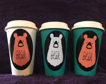 Mama Bear- 16 Ounce Reusable To-Go Cups