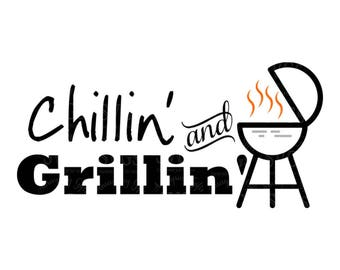 SVG - Chillin and Grillin - Grill SVG - Grill Present - Grilling gift - Fathers day - Fathers Day Tshirt - Grilling SVG - Apron svg