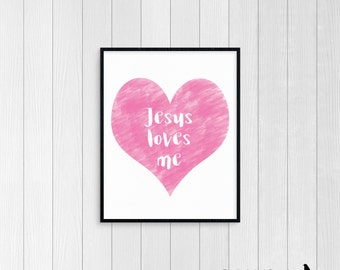 8x10 Jesus Loves Me Christian Nursery Print Artwork - Digital Download *INSTANT DOWNLOAD*